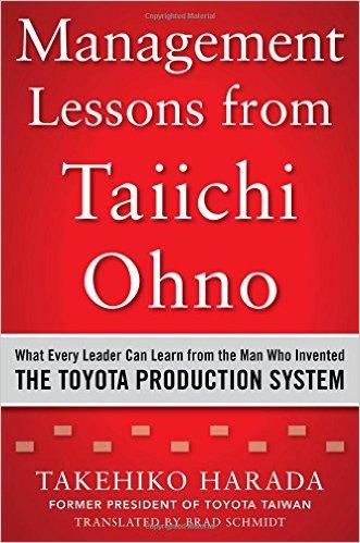 Management lessons from Taiichi Ohno (Takehido Harada)