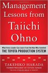 Management lessons from Taiichi Ohno (Takehido Harada)