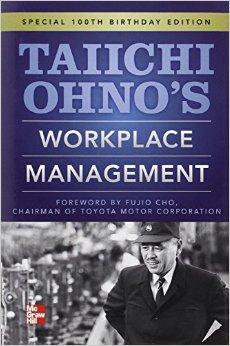 Workplace Management (Taiichi Ohno)
