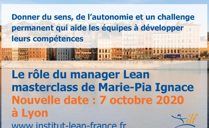 Quel est le rôle du manager dans une démarche Lean ? Nouvelle date de masterclass : 7 octobre 2020 àLyon