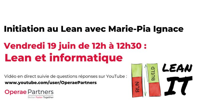 Initiation au Lean #3 vendredi 19 juin à 12h : Lean etinformatique